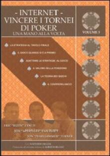Winniearcher.com Internet. Vincere i tornei di poker. Una mano alla volta. Vol. 3 Image