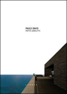 Paulo David. Ediz. italiana e inglese