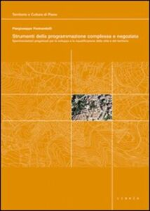 Strumenti della programmazione complessa e negoziata. Con DVD