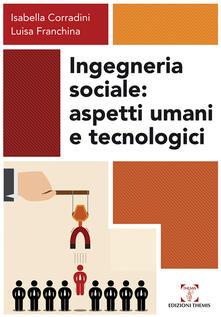 Writersfactory.it Ingegneria sociale. Aspetti umani e tecnologici Image