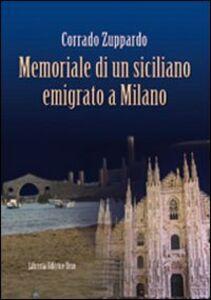 Memoriale di un siciliano emigrato a Milano