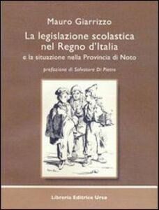 La legislazione scolastica nel Regno d'Italia e la situazione nella provincia di Noto