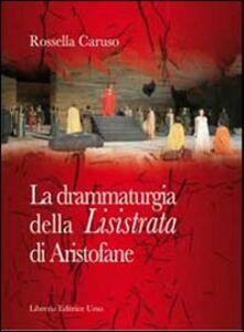 La drammaturgia della «Lisistrata» di Aristofane