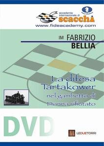 La difesa Tartakower nel gambetto di donna rifiutato. DVD
