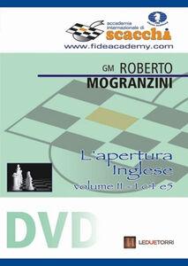 L' apertura inglese 1.c4 e5. DVD. Vol. 2
