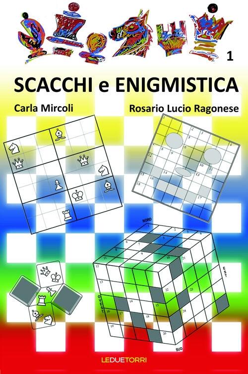 Scacchi e enigmistica. Vol. 1