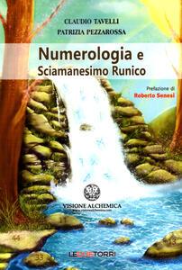 Libro Numerologia e sciamanesimo runico Patrizia Pezzarossa Claudio Tavelli
