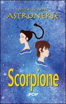 Premioquesti.it Astronerie. Scorpione. Il folle zodiaco di Sybil & Charles Image