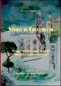Storia di Conversano. Saggi critici sugli storici locali e conversanesi