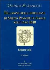 Relazione della ribellione di Sabato Pastore in Foggia nell'anno 1648