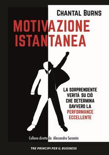 Motivazione_Istantanea - Chantal Burns,Monica Fava,Samanta Malavasi - ebook