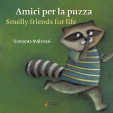 Amici per la puzza-Smelly friends for life. Ediz. illustrata.pdf