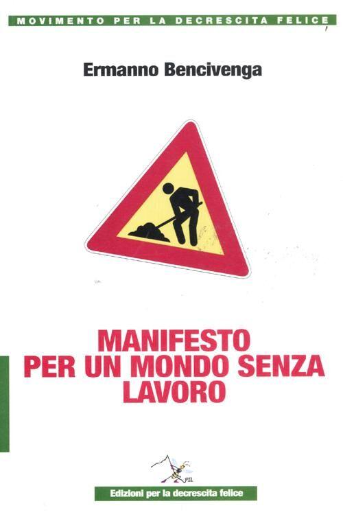 Manifesto per un mondo senza lavoro