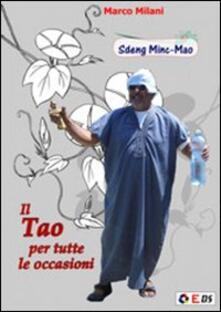 Il tao per tutte le occasioni. Sdeng Minc-Dao - Marco Milani - copertina