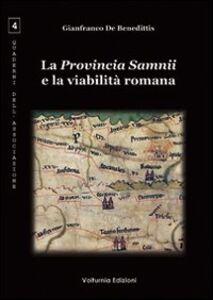 La provincia Samnii e la viabilità romana