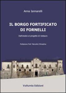 Il borgo fortificato di Fornelli. Dall'analisi al progetto di restauro