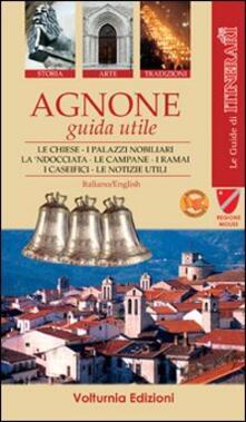 Agnone. Guida utile - Tobia Paolone - copertina