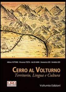 Cerro al Volturno. Territorio, lingua e cultura