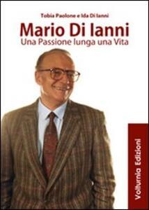 Mario di Ianni. Una passione lunga una vita