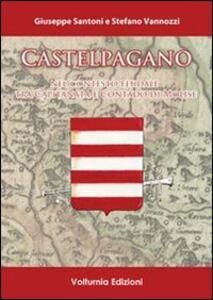 Castelpagano. Nel contesto feudale tra capitanata e contado di Molise