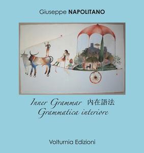 Grammatica interiore. Ediz. italiana, inglese e cinese