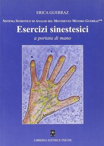 Esercizi sinestetici a portata di mano. Sistema semiotico di analisi del movimento Metodo Guerraz