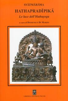 Osteriacasadimare.it Hathapradipika. La luce dell'Hathayoga Image