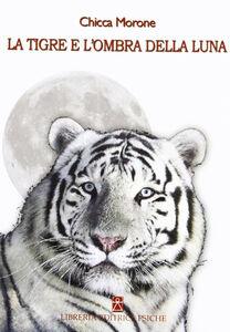 La tigre e l'ombra della luna