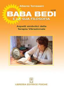 Bada Bedi e la sua filosofia. Vol. 3: Aspetti simbolici della terapia vibrazionale..pdf