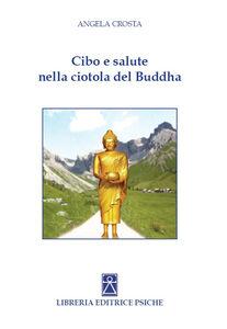 Cibo e salute nella ciotola del Buddha