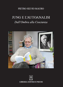 Jung e lautoanalisi. Dallombra alla coscienza.pdf