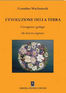 Lpgcsostenible.es L' evoluzione della terra. Cosmogonia e geologia. Un divenire organico Image
