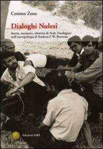 Dialoghi nulesi. Storia, memoria, identità di Nule (Sardegna) nella antropologia di Andreas F. W. Bentzon