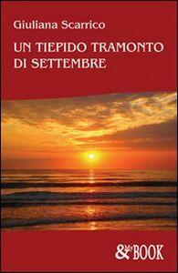 Un tiepido tramonto di settembre