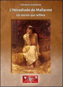 L' herodiade de Mallarmé. Un miroir qui reflète