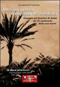 Ateismo pratico e impegno dei credenti. Omaggio ad Anselmo di Aosta nel IX centenario della sua morte
