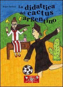 La didattica del cactus argentino