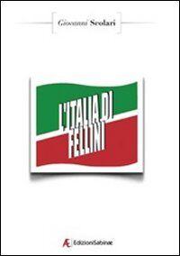 L' Italia di Fellini