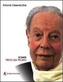 Rondi visto da vicino - Simone Casavecchia - copertina