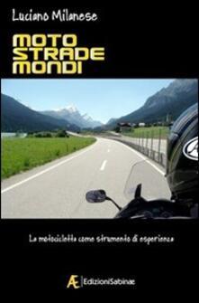 Criticalwinenotav.it Moto, strade, mondi. La motocicletta come strumento di esperienza Image