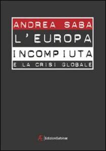 L' Europa incompiuta e la crisi globale