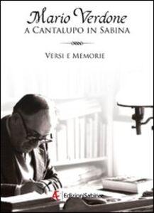 A Cantalupo in Sabina. Versi e memorie