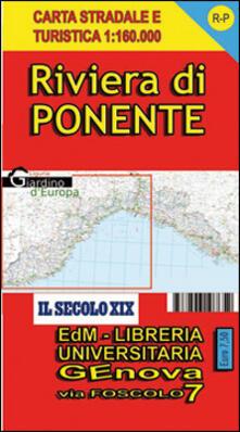 Cartina Stradale Liguria Ponente.Riviera Di Ponente Liguria Carta Stradale E Turistica 1 160 000 Libro Edizioni Del Magistero Ibs