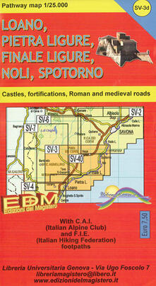 Patway map Finale Ligure, Loano, Pietra Ligure, Noli, Spotorno, Varigotti. Carte dei sentieri di Liguria 1:25.000.pdf