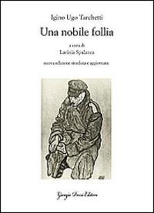 Una nobile follia - Igino Ugo Tarchetti - copertina