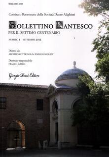 Winniearcher.com Bollettino dantesco. Per il settimo centenario (2012). Vol. 1 Image
