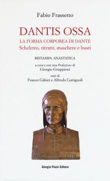 Amatigota.it Dantis ossa. La forma corporea di Dante. Scheletro, ritratti, maschere e busti (rist. anast.) Image