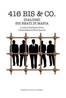 Grandtoureventi.it 416 bis & Co. Dialoghi sui reati di mafia Image