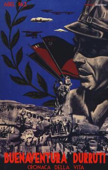Grandtoureventi.it Buenaventura Durruti. Cronaca della vita Image