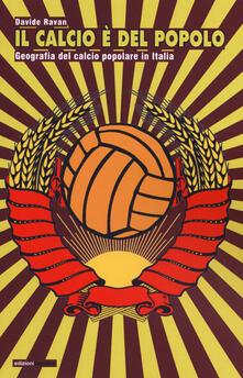 Letterarioprimopiano.it Il calcio è del popolo. Geografia del calcio popolare in Italia Image
